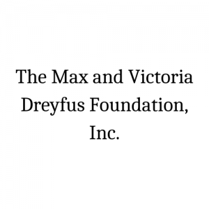 The Max and Victoria Dreyfus Foundation, Inc.